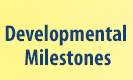 link to developmental milestones page